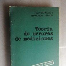 Libros de segunda mano de Ciencias: TEORIA DE ERRORES Y MEDICIONES. FELIX CERNUSCHI Y FRANCISCO I. GRECO - EUDEBA. Lote 238895725