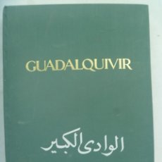 Libros de segunda mano: ENORME LIBRO !!: GUADALQUIVIR . MINISTERIO OBRAS PUBLICAS - CONFEDERACION HIDROGRAFICA 1939-1963. Lote 239525995