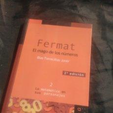 Libros de segunda mano de Ciencias: FERMAT, EL MAGO DE LOS NÚMEROS. BLAS TORRECILLAS JOVER. LA MATEMÁTICA EN SUS PERSONAJES. 2.. Lote 239710030