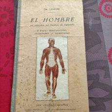Libros de segunda mano: LIBRO EL HOMBRE, SUS MÚSCULOS, SUS ÓRGANOS. Lote 239781200