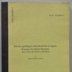 Livros em segunda mão: ESTUDIO GEOLOGICO-ESTRUCTURAL DE LA REGION DE ARACENA-CUMBRES MAYORES (HYELVA Y BADAJOZ). MATEO GUT. Lote 239877560