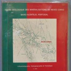Livros em segunda mão: CADRE GEOLOGIQUE DES MINERALISATIONS DE NEVES CORVO (BAIXO-ALENTEJO, PORTUGAL). LITHOSTRATIGRAPHIE,. Lote 239877885