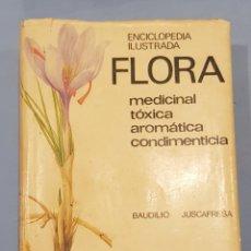 Libros de segunda mano: FLORA,ENCICLOPEDIA ILUSTRADA, EDITORIAL AEDOS ,1°EDICION , 1975. Lote 240097755