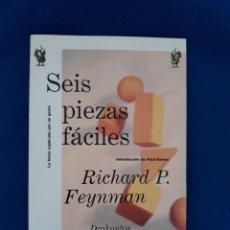 Livres d'occasion: SEIS PIEZAS FÁCILES - RICHARD P. FEYNMAN. Lote 240204350