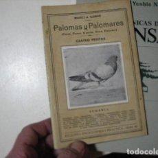 Livres d'occasion: PALOMAS Y PALOMARES. MARIO J, CONDE. PEQUEÑA ENCICLOPEDIA PREACTICA. Nº 96. EDIC. IBÉRICAS.. Lote 240439725