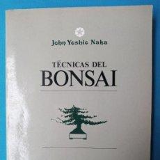 Livros em segunda mão: TÉCNICAS DEL BONSAI - JOHN YOSHIO NAKA. Lote 240503515