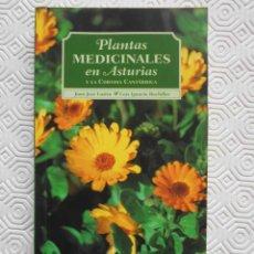 Libros de segunda mano: PLANTAS MEDICINALES EN ASTURIAS Y LA CORNISA CANTABRICA. JUAN JOSE LASTRA Y LUIS IGNACIO BACHILLER.. Lote 240812425