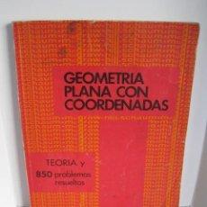 Libros de segunda mano de Ciencias: GEOMETRÍA PLANA CON COORDENADAS. TEORÍA Y 850 PROBLEMAS RESUELTOS. BARNETT RICH. MCGRAW HILL.. Lote 241066590