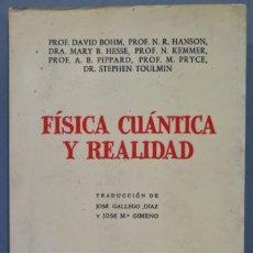 Libri di seconda mano: FISICA CUANTICA Y REALIDAD. VV.AA. Lote 241296670