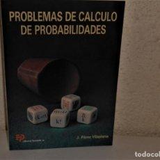 Libros de segunda mano de Ciencias: PROBLEMAS DE CÁLCULO DE PROBABILIDADES , J. PÉREZ VILAPLANA - PARANINFO SA. Lote 241431440