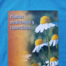 Libros de segunda mano: PLANTAS MEDICINALES Y COMESTIBLES - ANTONI CONCA I JOSEP ENRIC OLTRA. Lote 241959840