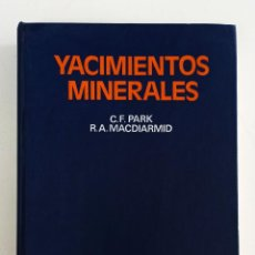 Libros de segunda mano: YACIMIENTOS MINERALES. C. F. PARK Y R. A. MACDIARMID. OMEGA. GEOLOGÍA.. Lote 242280140
