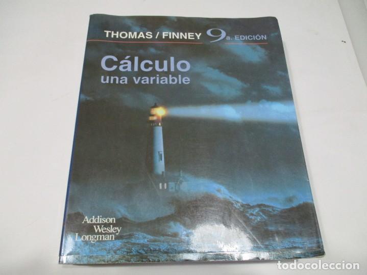 THOMAS / FINNEY CÁLCULO UNA VARIABLE W5454 (Libros de Segunda Mano - Ciencias, Manuales y Oficios - Física, Química y Matemáticas)