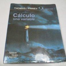 Libri di seconda mano: THOMAS / FINNEY CÁLCULO UNA VARIABLE W5454. Lote 242462840