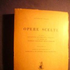 Libros de segunda mano de Ciencias: GIUSEPPE PEANO: - OPERE SCELTE (VOLUME II) - (CREMONA, 1958). Lote 242897955