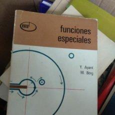 Libri di seconda mano: FUNCIONES ESPECIALES - 1974 - Y. AYANT / M. BORG - EDITORIAL ALHAMBRA. Lote 243215065