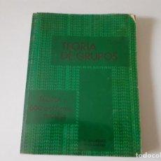 Libros de segunda mano de Ciencias: TEORÍA DE GRUPOS - TEORIA Y 600 PROBLEMAS RESUELTOS - BAUMSLAG Y CHANDLER - MCGRAW HILL - SCHAUM. Lote 243351810