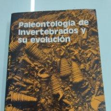 Libros de segunda mano: PALEONTOLOGÍA INVERTEBRADOS Y SU EVOLUCIÓN E.N.K. CLARKSON PARANINFO 1986 ILUSTRADO FÓSILES GEOLOGIA. Lote 243416690