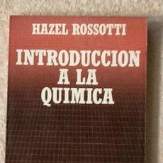 Livros em segunda mão: INTRODUCCION A LA QUIMICA HAZEL ROSSOTTI BIBLIOTECA CIENTIFICA SALVAT 18,5 X 12,8 X 2. Lote 243452370
