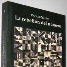 Libri di seconda mano: LA REBELION DEL NUMERO - PAOLO ZELLINI. Lote 243569160