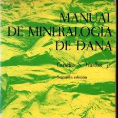 Libros de segunda mano: MANUAL DE MINERALOGÍA DE DANA (REVERTÉ, 1974). Lote 243591765