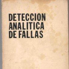 Libros de segunda mano: GEOLOGÍA, DETECCION ANALITICA DE LAS FALLAS , .KEPNER-TREGOE ASOCIADOS 1969. Lote 243769565