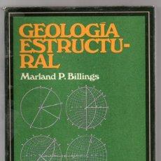 Libros de segunda mano: GEOLOGÍA ESTRUCTURAL. MARLAND P. BILLINGS. EUDEBA. Lote 243809405