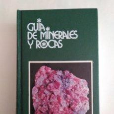 Libros de segunda mano: GUÍA DE MINERALES Y ROCAS / ANNÍBALE MONTTANA, RODOLFO CRESPI, GIUSEPPE LIBORIO. Lote 243815670