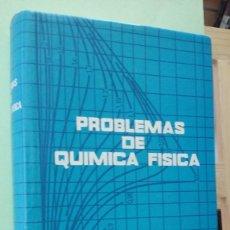 Libros de segunda mano de Ciencias: LMV - PROBLEMAS DE QUÍMICA FÍSICA, J. BARES / C. CERNY / V. FRIED / J. PICK. Lote 244015385