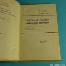 Libri di seconda mano: PROBLEMAS DE ECUACIONES DIFERENCIALES ORDINARIAS A. KISELIOV / M. KRASNOV / G. MAKARENKO. EDIT. MIR. Lote 244532525