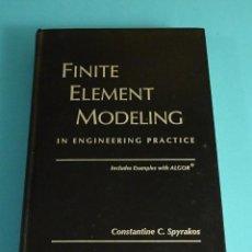 Libros de segunda mano de Ciencias: FINITE ELEMENT MODELING IN ENGINEERIN G PRACTICE. INCLUDES EXAMPLES WITH ALGOR. C. C. SPYRAKOS. Lote 244533495