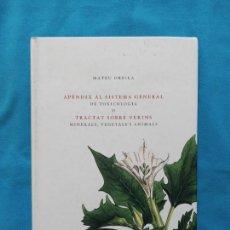 Libros de segunda mano: APÈNDIX AL SISTEMA GENERAL DE TOXICOLOGIA O TRACTAT SOBRE VERINS - MATEU ORFILA. Lote 244580755