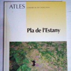 Libros de segunda mano: ATLES COMARCAL DE CATALUNYA - PLA DE L' ESTANY. Lote 244679885