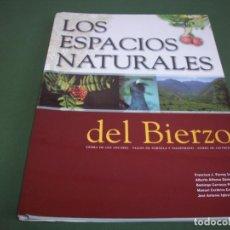 Libros de segunda mano: LOS ESPACIOS NATURALES DEL BIERZO - 2000. Lote 244682695