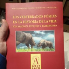 Libros de segunda mano: VERTEBRADOS FÓSILES HISTORIA DE LA VIDA EXCAVACIÓN ESTUDIO PATRIMONIO UNIVERSIDAD SALAMANCA. Lote 244689715
