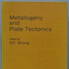 Libros de segunda mano: METALLOGENY AND PLATE TECTONICS. STRONG. Lote 244689930