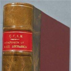Libros de segunda mano: SYMPOSIUM OF ROCKS MECHANICS. COLORADO. 1956. Lote 244690280