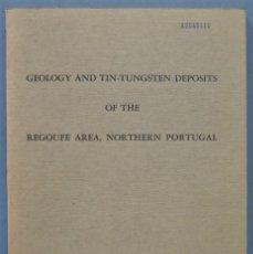 Libros de segunda mano: GEOLOGY AND TIN-TUNGSTEN DEPOSITS OF THE REGOUFE AREA, NORTHERN PORTUGAL. SLUIJK. Lote 244690435