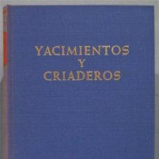 Libros de segunda mano: YACIMIENTOS Y CRIADEROS. PETRASCHECK. Lote 244690615