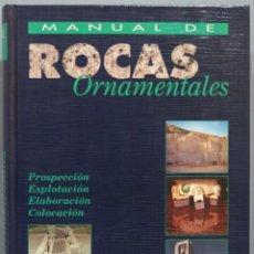 Libros de segunda mano: MANUAL DE ROCAS ORNAMENTALES. Lote 244691810