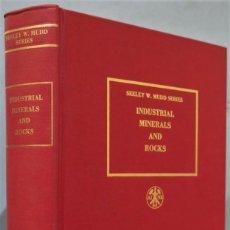 Libros de segunda mano: INDUSTRIAL MINERAL AND ROCKS. SEELEY W. MUDD. Lote 244694160