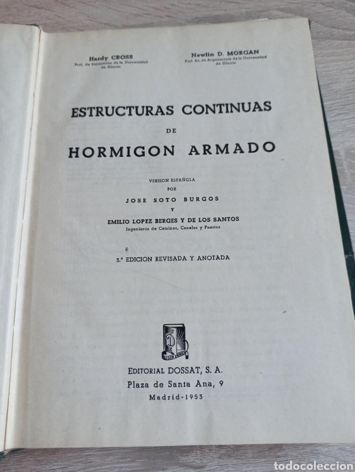Libros de segunda mano de Ciencias: Cross-Morgan Estructuras continuas de Hormigón Armado Editorial Dossat Firmado por los traductores - Foto 4 - 244714565