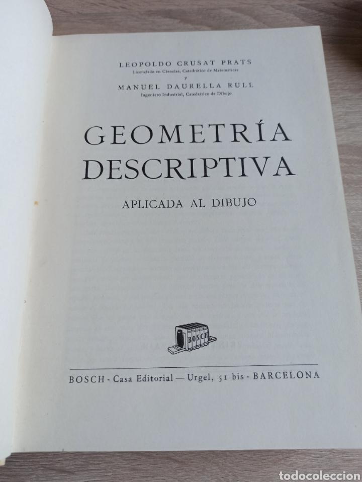 Libros de segunda mano de Ciencias: Geometría Descriptiva Aplicada al Dibujo por L. Crusat y M. Daurella - Bosch Casa Editorial 1950 - Foto 2 - 244718620