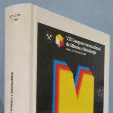 Libros de segunda mano: MINERIA GENERAL. VIII CONGRESO INTERNACIONAL DE MINERÍA Y METALURGIA.. Lote 244757985