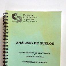Libri di seconda mano: ANÁLISIS DE SUELOS. DEPARTAMENTO DE EDAFOLOGÍA Y QUÍMICA AGRÍCOLA. 1994. UNIVERSIDAD DE ALMERÍA. Lote 244989090