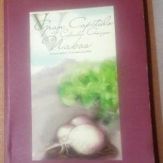 Libros de segunda mano: V GRAN CAPÍTULO DE LA COFRADÍA AMIGOS DE LOS NABOS, 2008. Lote 245268505