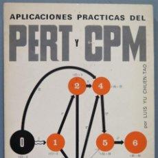 Libros de segunda mano de Ciencias: APLICACIONES PRÁCTICAS DEL PERT Y CPM. CHUEN-TAO. Lote 245292615