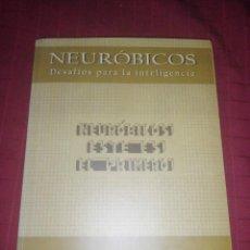 Libros de segunda mano de Ciencias: ANTONIO VELEZ - NEURÓBICOS - DESAFIOS PARA LA MENTE. Lote 245298075