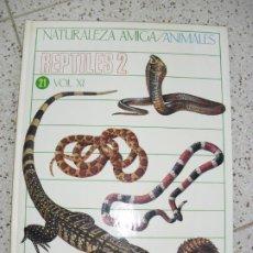 Libros de segunda mano: LIBRO NATURALEZA AMIGA. Lote 245353870