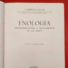Libros de segunda mano: ENOLOGÍA. TRANSFORMACIONES Y TRATAMIENTOS DE LOS VINOS. 1ª EDICIÓN. AÑO: 1954. J.RIBÉREAU GAYON.. Lote 245487375